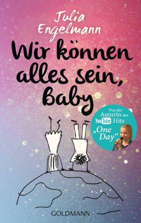 Wir koennen alles sein Baby von Julia Engelmann