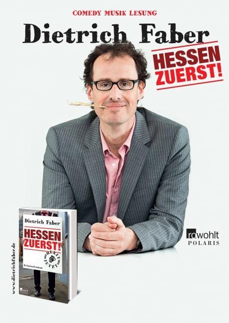 """Dietrich Faber mit """"Hessen zuerst - die Show zum Buch"""" in Gießen"""