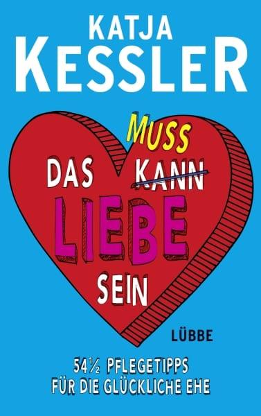 Interview über das Buch: Das muss Liebe sein mit Katja Kessler - Podcast
