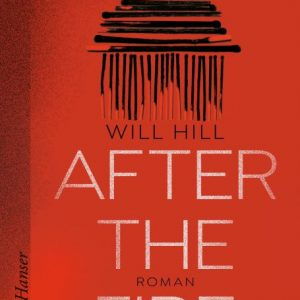 [Rezension] After the Fire – Will Hill