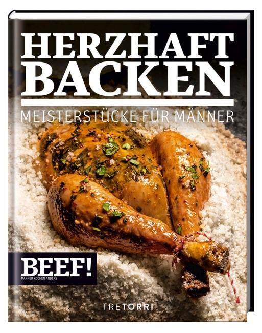 [Rezension] BEEF! HERZHAFT BACKEN - Meisterstücke für Männer 2