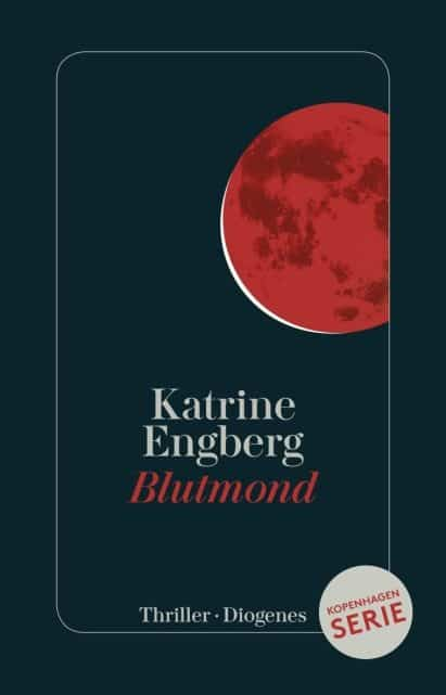 [Rezension] Blutmond – Katrine Engberg, LiteraturLounge