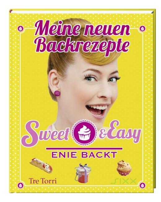 Meine neuen Backrezepte, Sweet & Easy – Enie backt – Enie van der Meiklokjes