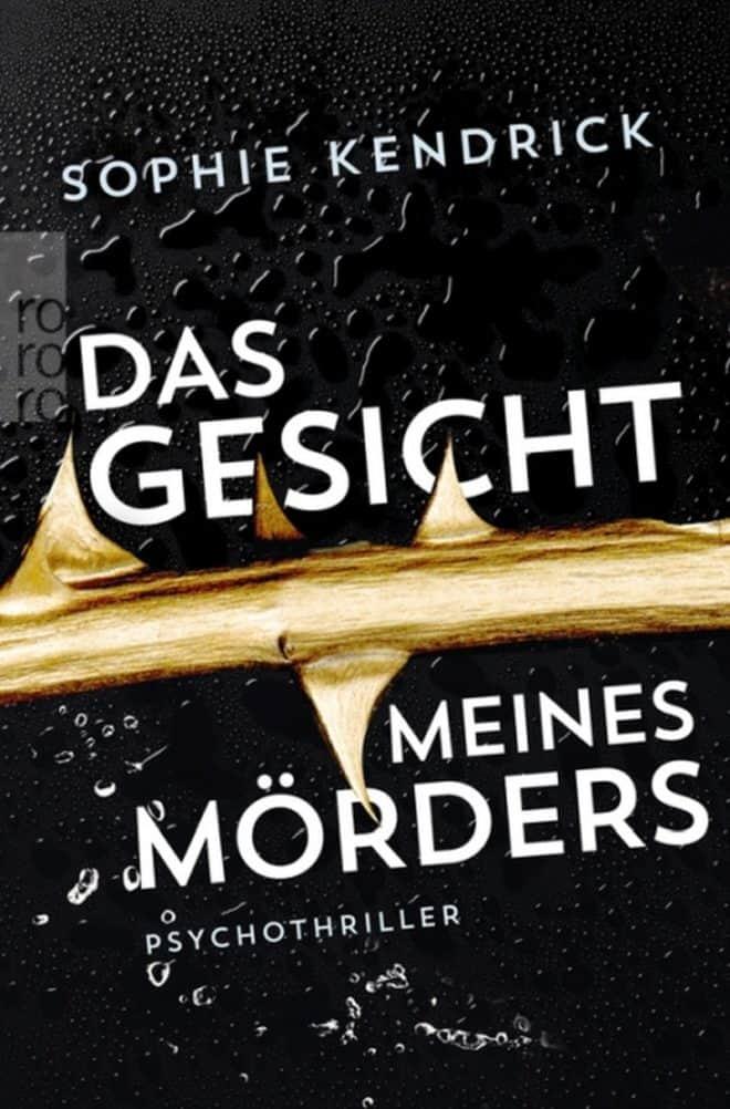 [Rezension] Das Gesicht meines Mörders – Sophie Kendrick 2