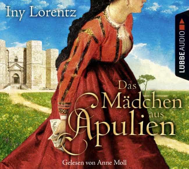 [Rezension] Das Mädchen aus Apulien – Iny Lorentz, gelesen von Anne Moll 2