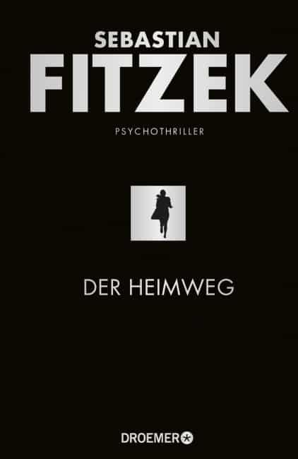 [Rezension] Der Heimweg – Sebastian Fitzek 2