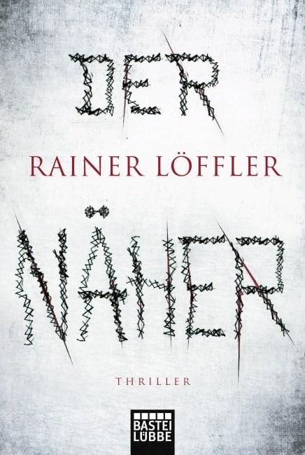 [Rezension] Der Näher – Rainer Löffler 5