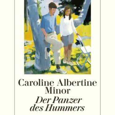 [Interview] mit Caroline Albertine Minor über ihr Buch: Der Panzer des Hummers