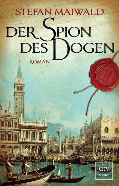 Der Spion des Dogen – Stefan Maiwald