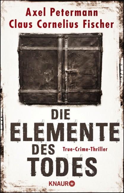 Interview über das Buch: Die Elemente des Todes mit Axel Petermann und Claus Cornelius Fischer - Podcast