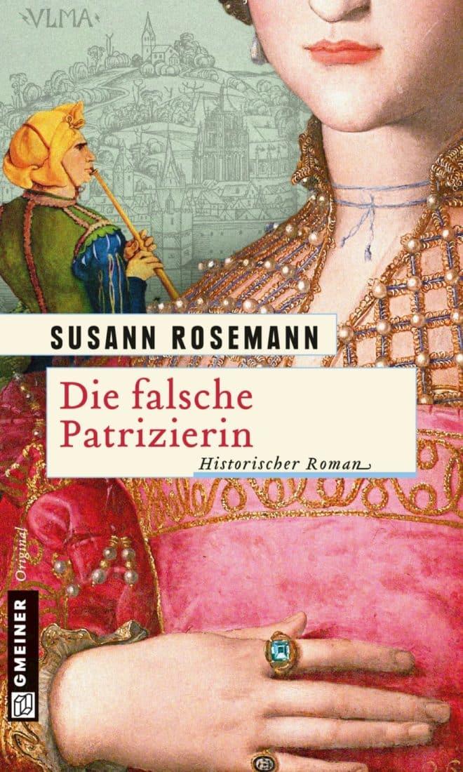 [Podcast] Rezension: Die falsche Patrizierin – Susann Rosemann 10