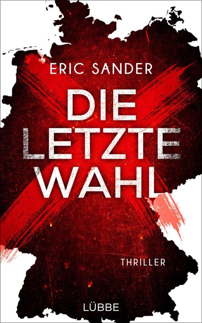 [Podcast - Interview] über das Buch: Die letzte Wahl von Eric Sander 6