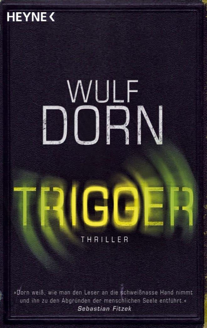 [Podcast] Rezension Trigger – Wulf Dorn 4