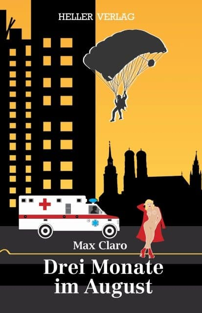 Drei Monate im August – Max Claro