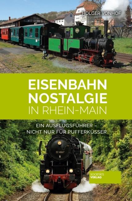 [Rezension] Eisenbahn-Nostalgie in Rhein-Main – Holger Vonhof 4