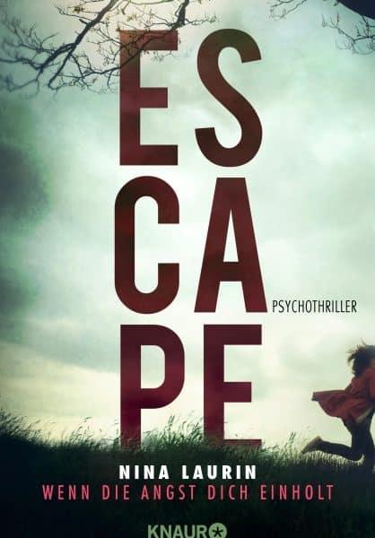 ESCAPE – Wenn die Angst dich einholt – Nina Laurin