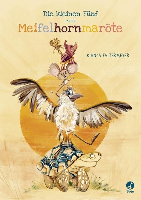 [Rezension] Die kleinen Fünf und die Meifelhornmaröte – Bianca Faltermeyer 2