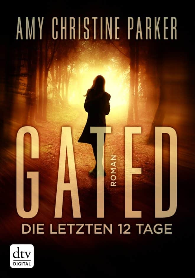 [Podcast] Rezension: Gated Die letzten 12 Tage – Amy Christine Parker 2
