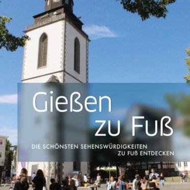 [Rezension] Gießen zu Fuß – Norbert Schmidt, Marc Schäfer