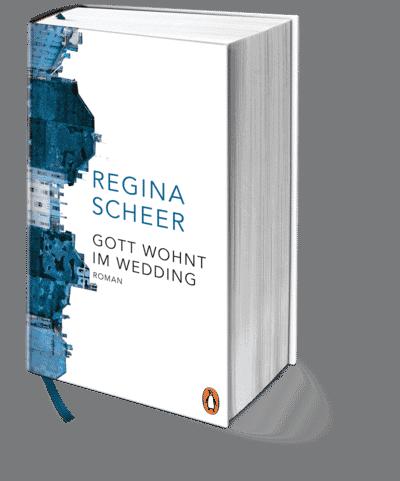 Gott wohnt im Wedding – Regina Scheer