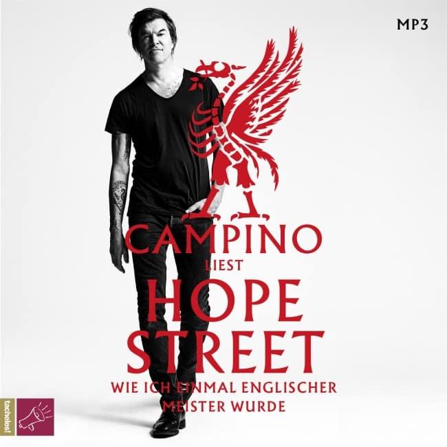 [Hörbuch] Hope Street – Wie ich einmal englischer Meister wurde – Campino, gelesen vom Campino 2