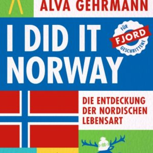 [Podcast] Interview über das Buch : I did it Norway! von Alva Gehrmann