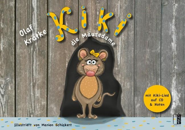 Kiki die Mäusedame – Olaf Krätke