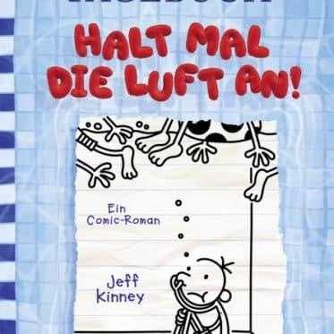 [Rezension] Gregs Tagebuch 15 - Halt mal die Luft an! – Jeff Kinney