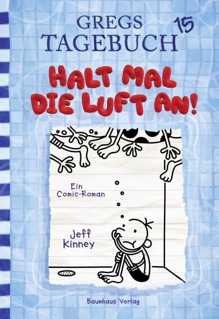 [Rezension] Gregs Tagebuch 15 - Halt mal die Luft an! – Jeff Kinney 2
