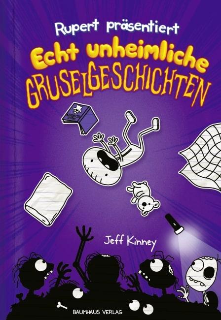 [Rezension] Rupert präsentiert: Echt unheimliche Gruselgeschichten – Jeff Kinney 2