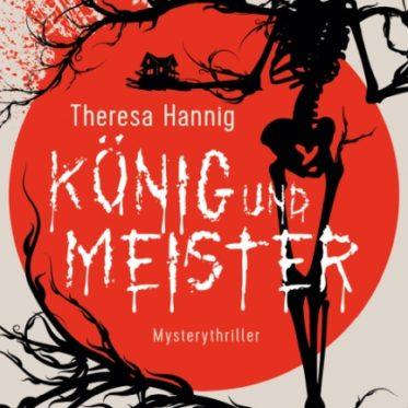 [Podcast] Interview über das Buch: König und Meister mit Theresa Hannig