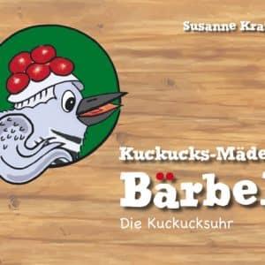 Interview über das Buch : Kuckucks-Mädel Bärbel – Die Kuckucksuhr – Susanne Kraft - Podcast