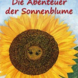 [Autorenlesung] Die Abenteuer der Sonnenblume - Christl Ledermann