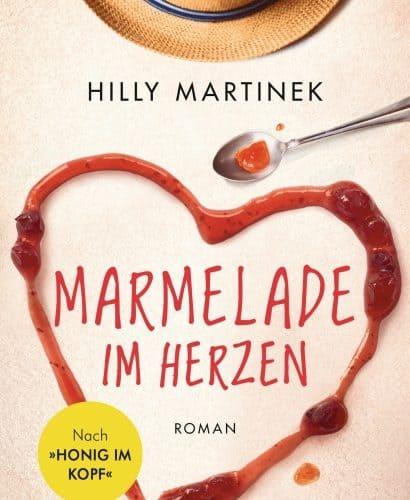Marmelade im Herzen – Hilly Martinek
