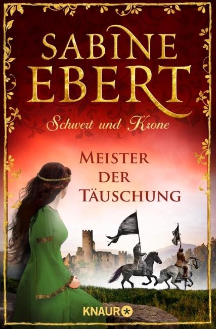 [Rezension] Schwert und Krone - Meister der Täuschung – Sabine Ebert 2