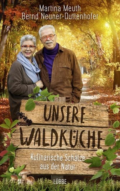 Interview über das Buch: Unsere Waldküche mit Martina Meuth und Bernd Neuner – Duttenhofer