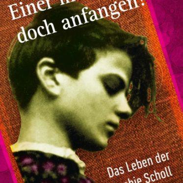 [Podcast] Interview über das Buch: Einer muss doch anfangen! – Das Leben der Sophie Scholl von Werner Milstein