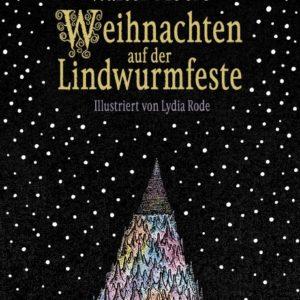 Weihnachten auf der Lindwurmfeste – Walter Moers