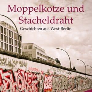 [Podcast] Autorenlesung Marion Veidt - Moppelkotze und Stacheldraht
