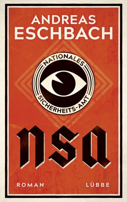 NSA – Nationales Sicherheits-Amt – Andreas Eschbach