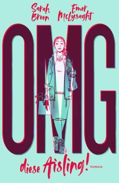 [Podcast] Interview über das Buch: OMG, diese Aisling mit Sarah Breen, Emer McLysaght, LiteraturLounge