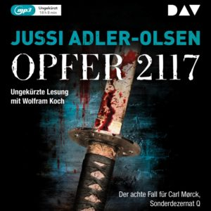 [Hörbuch] Opfer 2117- gelesen von Wolfram Koch – Jussi Adler-Olsen