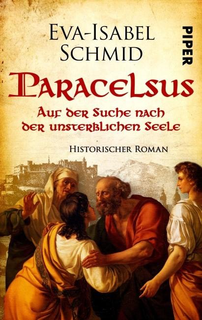[Rezension] Paracelsus - Auf der Suche nach der unsterblichen Seele – Eva-Isabel Schmid 2