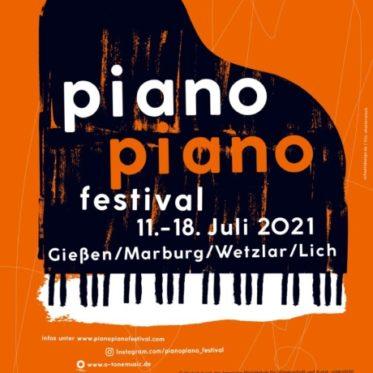 """[Festival] """"Piano Piano"""" Festival in Gießen, Marburg, Wetzlar und Lich"""