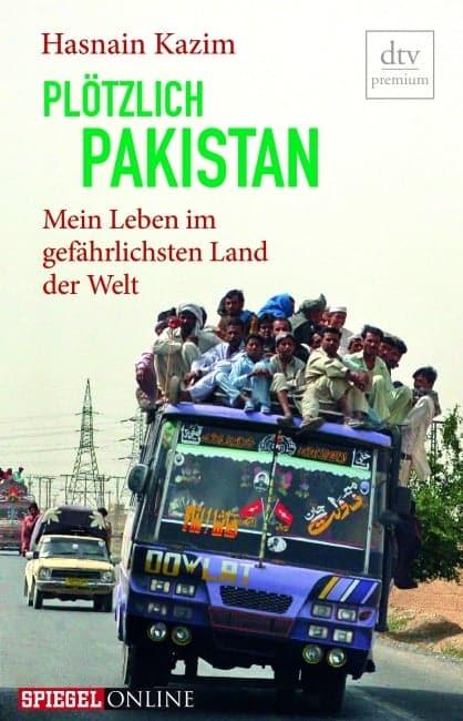 [Podcast] Interview mit Hasnain Kazim über das Buch : Plötzlich Pakistan 5