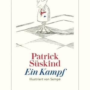 [Rezension] Ein Kampf – Patrick Süskind