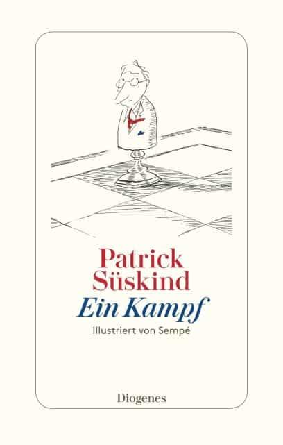 Ein Kampf – Patrick Süskind