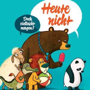 """[Info] Buchtrailer und Leseproben zu """"Heute nicht"""" & """"Bär & Hippo"""""""