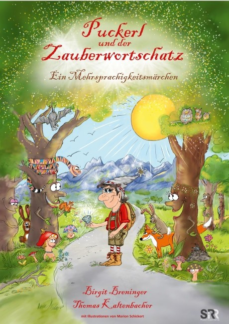 Puckerl und der Zauberwortschatz: Ein Mehrsprachigkeitsmärchen – Birgit Breninger & Thomas Kaltenbacher