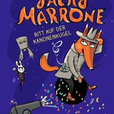 [Rezension] Jacky Marrone – Ritt auf der Kanonenkugel - Franziska Biermann